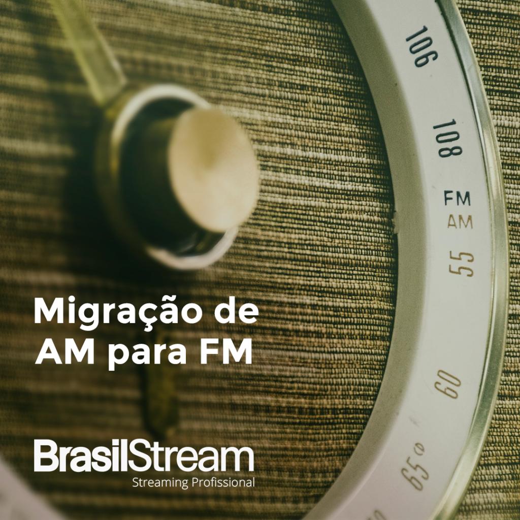 migração de radios am para fm