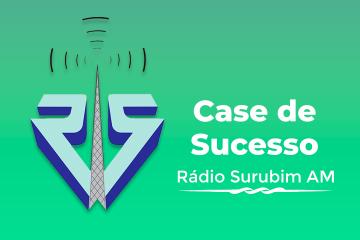 Case de Sucesso - Rádio Surubim